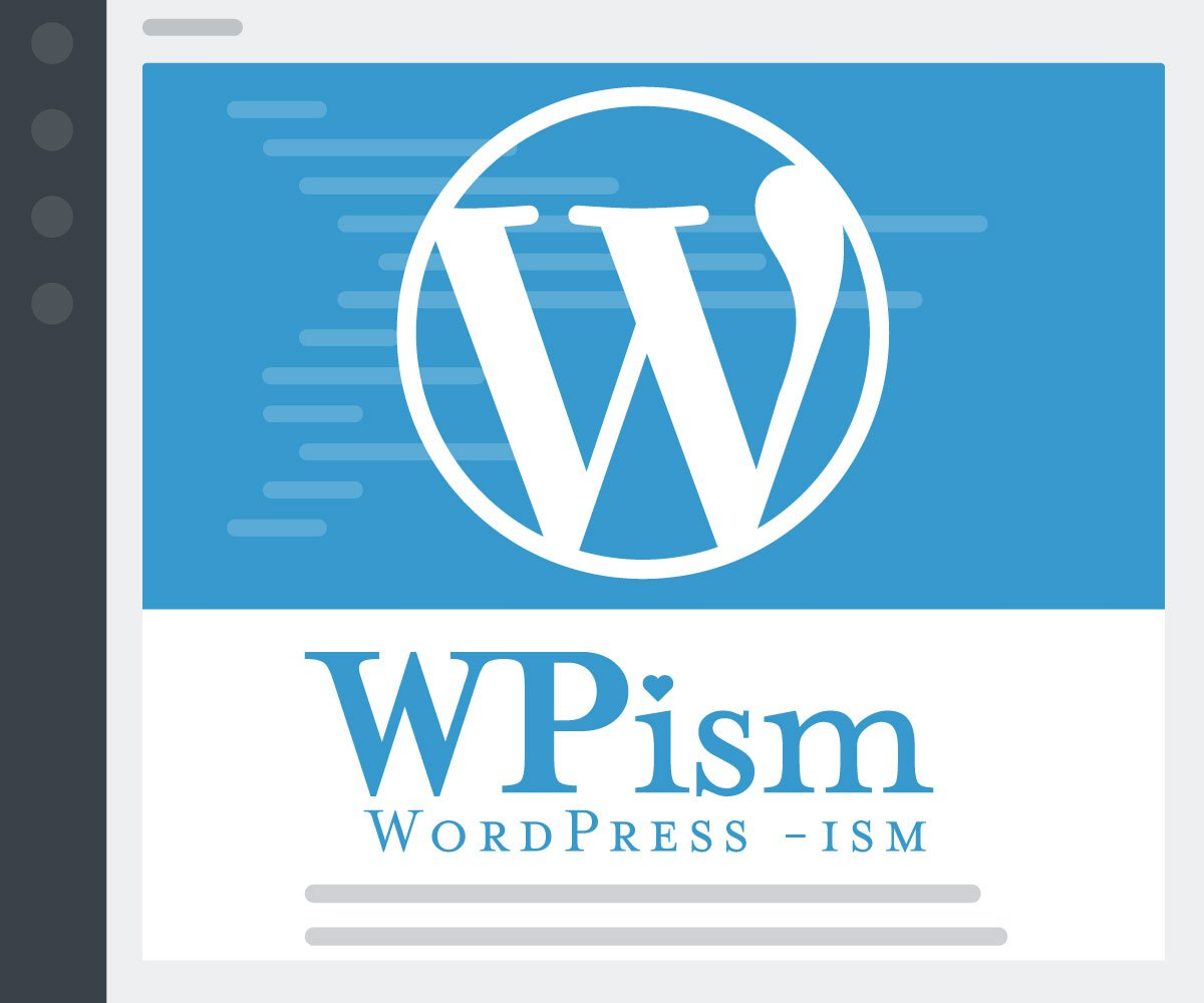 WPism WordPress Blog, News, Tutorials